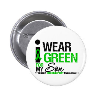 Cerebral Palsy I Wear Green Ribbon For My Son Pinback Button