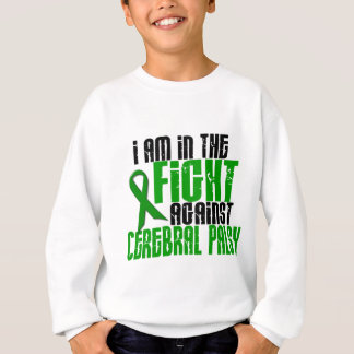 Cerebral Palsy In The Fight 1 Sweatshirt