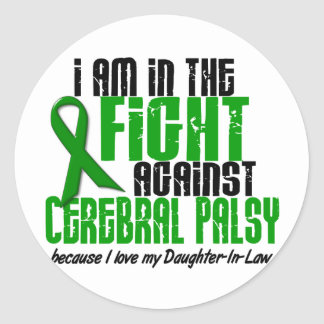 Cerebral Palsy In The Fight For My Daughter-In-Law Round Sticker