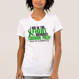 Cerebral Palsy In The Fight For My Daughter-In-Law T-Shirt