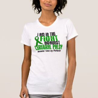 Cerebral Palsy In The Fight For My Patients 1 T Shirt