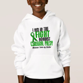 Cerebral Palsy In The Fight For My Sister 1 Hoodie