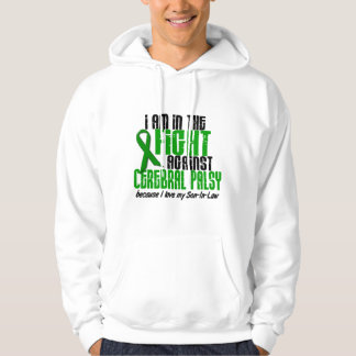Cerebral Palsy In The Fight For My Son-In-Law 1 Hooded Sweatshirt