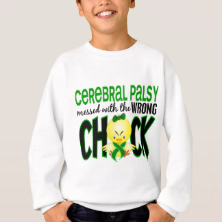 Cerebral Palsy Messed With The Wrong Chick Sweatshirt