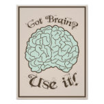 ¿Cerebro conseguido? ¡Utilícelo! Poster