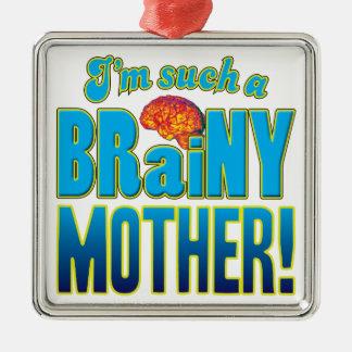 Cerebro inteligente de la madre adorno cuadrado plateado