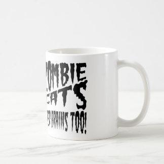 ¡Cerebros de la necesidad de los gatos del zombi t Tazas De Café