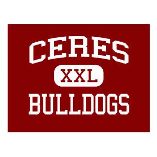Ceres - Bulldogs - High School - Ceres California Postcard