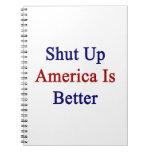 Cerrada América es mejor Libros De Apuntes Con Espiral