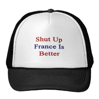 Cerrada Francia es mejor Gorra