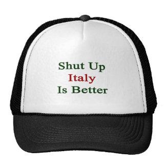 Cerrada Italia es mejor Gorro