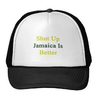 Cerrada Jamaica es mejor Gorra
