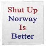 Cerrada Noruega es mejor Servilleta De Papel