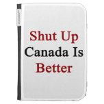 Cerrado Canadá es mejor