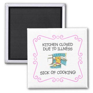 Cerrado de la cocina debido al enfermo de cocinar imán cuadrado