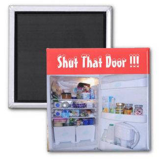 Cerrado esa puerta - (imán del refrigerador)
