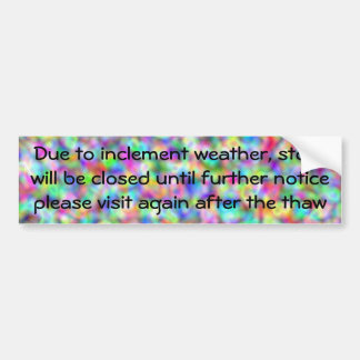 Cerrado hasta después del deshielo etiqueta de parachoque