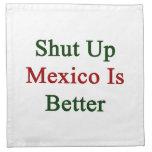 Cerrado México es mejor Servilletas