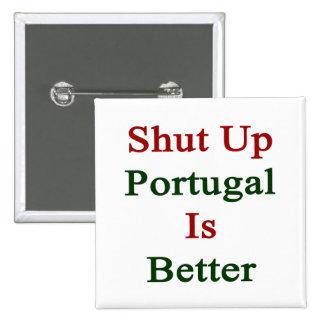 Cerrado Portugal es mejor Pins