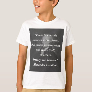 Certain Enthusiasm - Alexander Hamilton T-Shirt