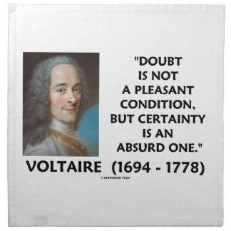 Certeza no agradable Voltaire de la condición de Servilleta