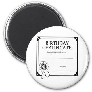 Certificado del cumpleaños imán redondo 5 cm
