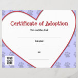 """Certificate of Pet Adoption<br><div class=""""desc"""">Shelters and rescues, you can issue Certificates of Adoption by buying these in bulk and filling in the information by hand. Or, if you or someone you know just adopted a new pet: dog or puppy, cat or kitten, fill in their name and purchase one or a few as a...</div>"""