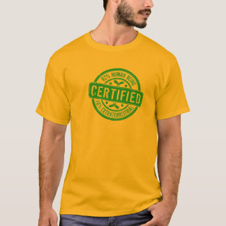 Certified. 82% Human, 18% Extraterrestrial T-Shirt