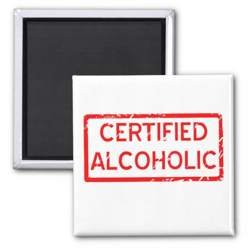 CERTIFIED ALCOHOLIC 2 INCH SQUARE MAGNET
