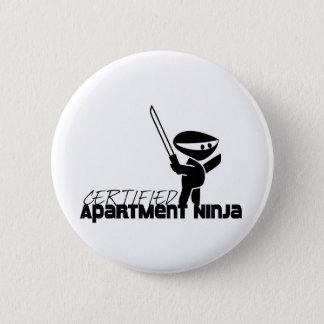 Certified Apartment Ninja Funny Pinback Button