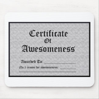 Certified Awesome Mouse Pad