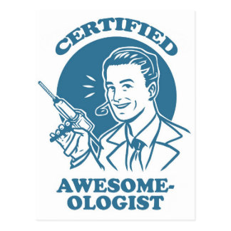 Certified Awesome-ologist Postcard