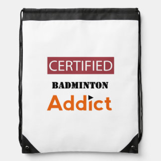 Certified Badminton Addict Drawstring Backpack