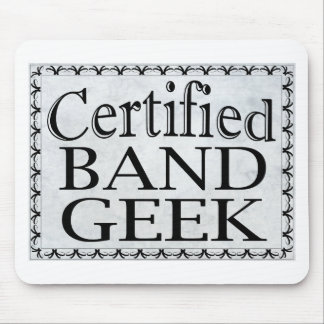 Certified Band Geek Mouse Pad
