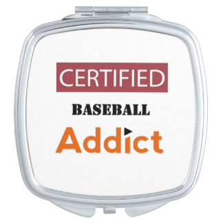 Certified Baseball Addict Compact Mirror