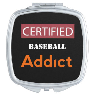 Certified Baseball Addict Makeup Mirror