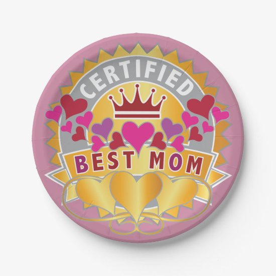 Certified Best Mom Paper Plate