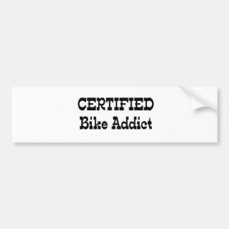 Certified Bike Addict Bumper Sticker