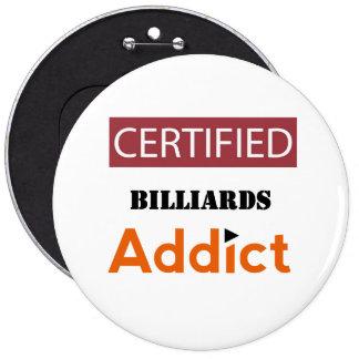 Certified Billiards Addict Pinback Button
