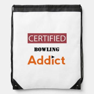 Certified Bowling Addict Drawstring Backpack