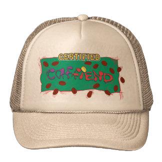 Certified Caffeind - coffee java lover's  hat