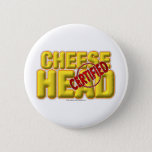 Certified CheeseHead Button