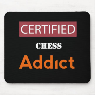 Certified Chess Addict Mouse Pad