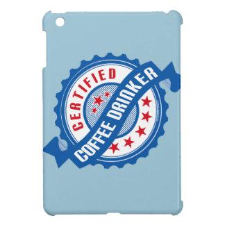 Certified Coffee Drinker iPad Mini Cases