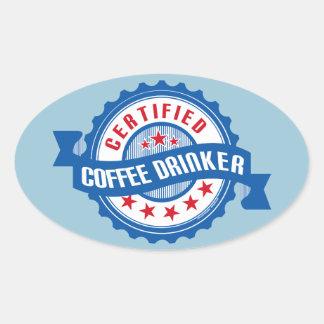 Certified Coffee Drinker Oval Sticker