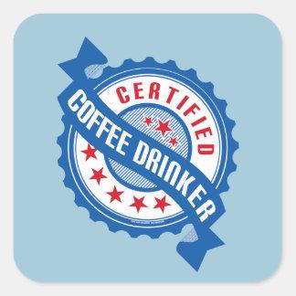 Certified Coffee Drinker Square Sticker