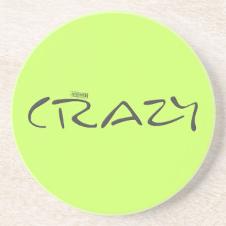 Certified Crazy Official Stamp Capital Letters Coaster