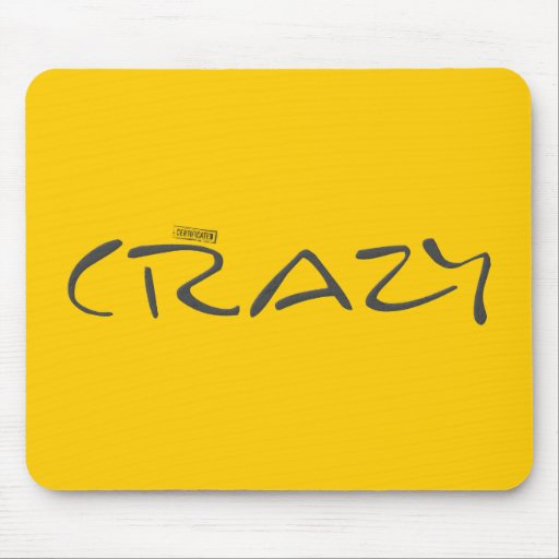Certified Crazy Official Stamp Capital Letters Mouse Pads