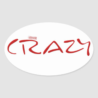 Certified Crazy Official Stamp Capital Letters Oval Sticker