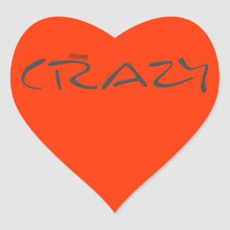 Certified Crazy Official Stamp Capital Letters Heart Sticker
